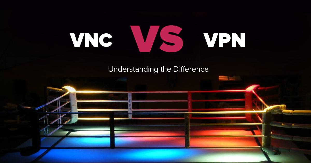 VPN versus VNC – Co je bezpečnější? Co je rychlejší?