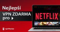 3 VPN pro sledování Netflixu v Česku ZDARMA – 2021